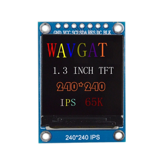 WAVGAT TFT Display 0.96 / 1.3 inch IPS 7P SPI HD 65K Full Color LCD Module ST7735 / ST7789 Drive IC 80*160 240*240 (Not OLED) 4