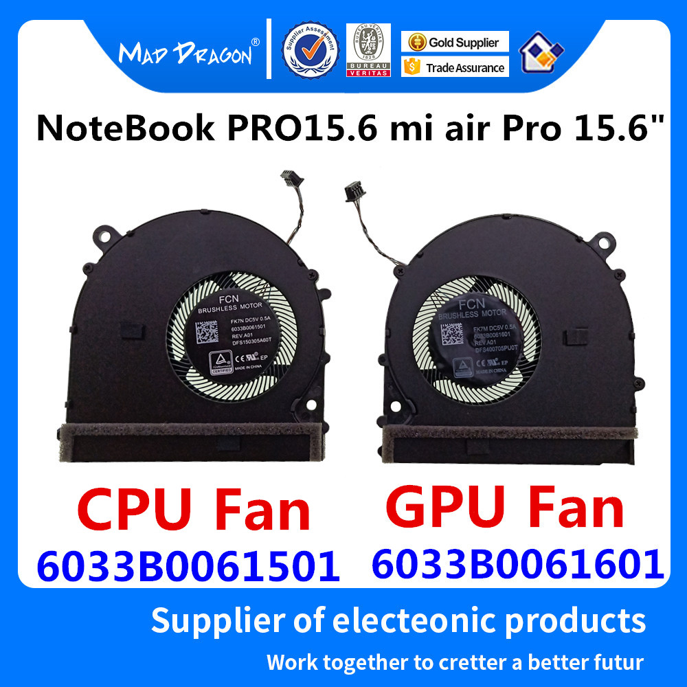 "MAD DRAGON Brand laptop new CPU Cooling fan VIDEO GPU Cooling Fan For Xiaomi NoteBook PRO 15.6 mi air Pro 15.6"" CPU Fan GPU Fan"
