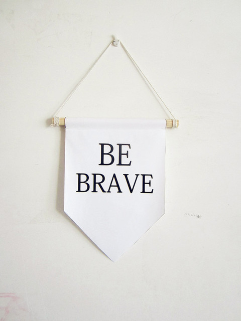 BE BRAVE canvas banner,motivation wall quotes,Nursery decor wall ...