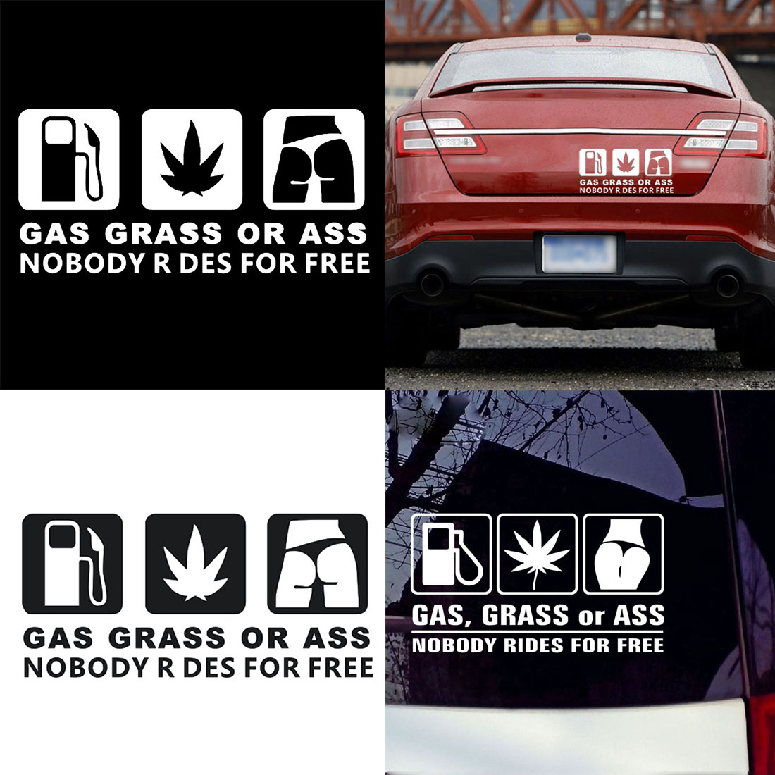 GAS GRASS OR ASS NOBODY RIDES FOR FREE Car Body Window Sticker Decal Decoration