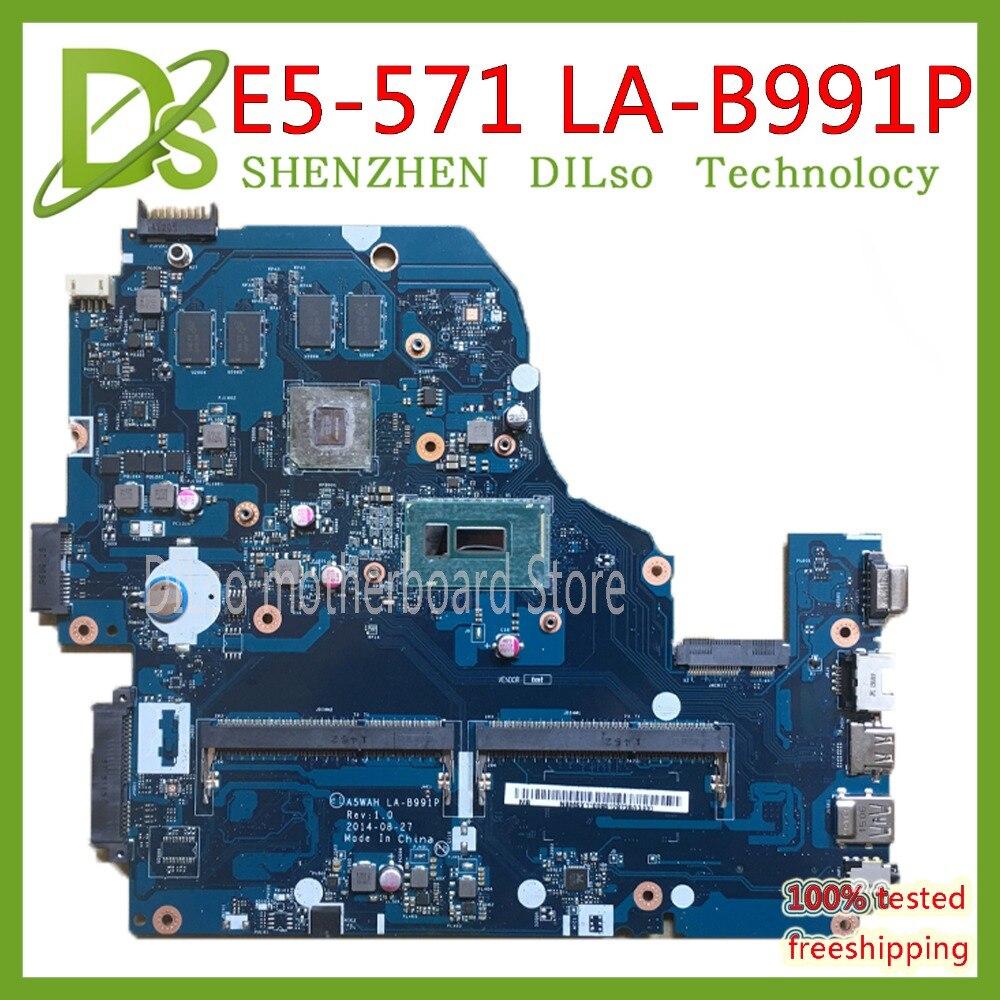 KEFU A5WAH LA-B991P For Acer E5-571G E5-531 EK-571  Laptop Motherboard Test I5-5200U CPU With GT840M GPU Original Mainboard