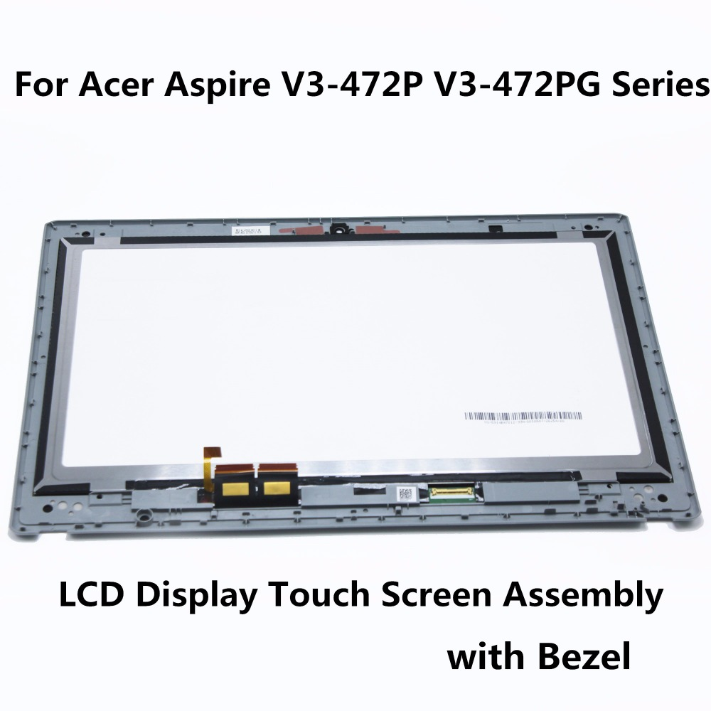 14'' For Acer Aspire V3-472P V3-472PG Series Laptop LCD Display Touch Screen Glass Assembly Digitizer Panel + Bezel N140BGE-EA2 gread a 15 6 laptop lcd screen for acer aspire e15 e5 573g series led 30pins edp display panel slim