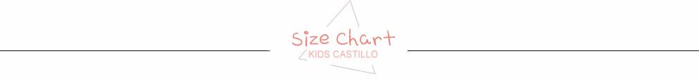 Kids Castillo Size  Chart