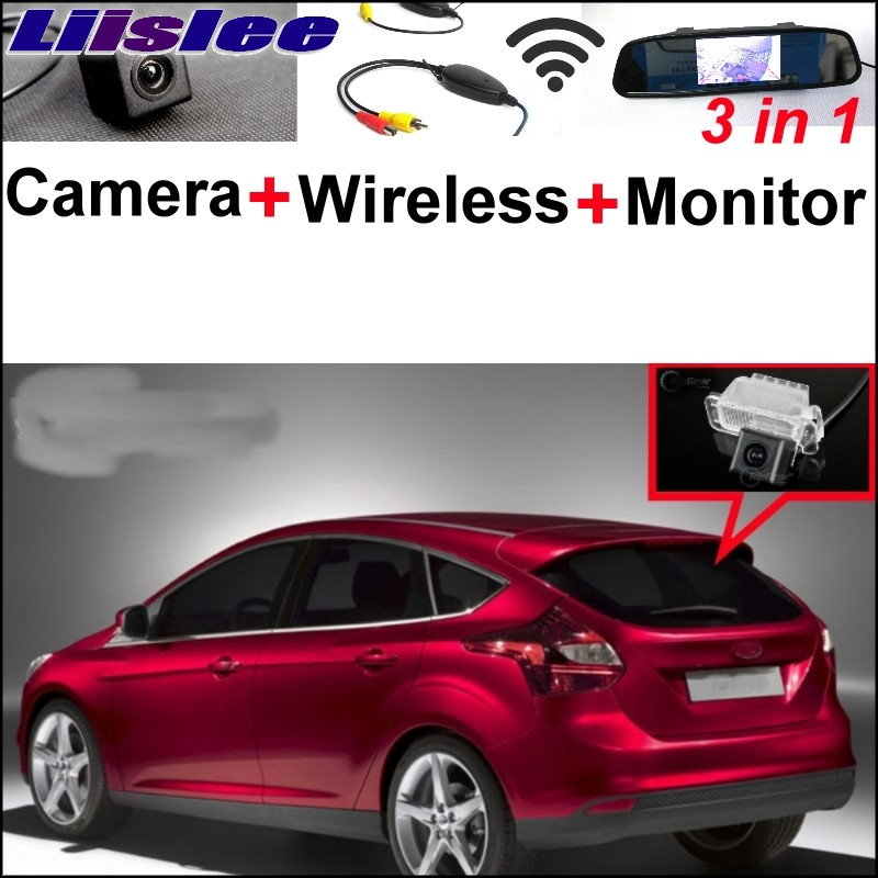 Liislee 3 in1 Special Rear View Camera + Wireless Receiver + Mirror Monitor  Easy Parking System For Ford For Focus  2008~2017 wireless pager system 433 92mhz wireless restaurant table buzzer with monitor and watch receiver 3 display 42 call button