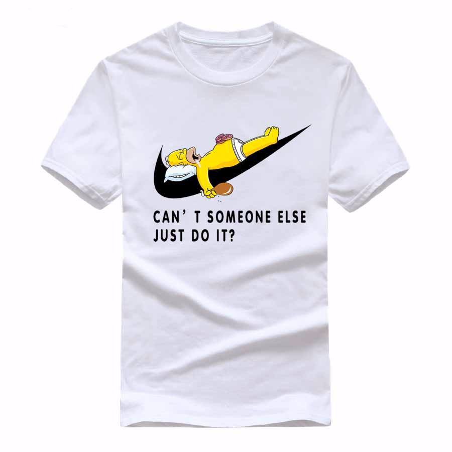 2017 high quality simpson can t someone else just do it brand t shirts unisex 100