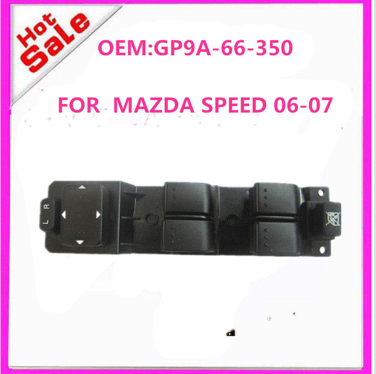 NEW TOP HIGH QUALITY LH LEFT DRIVER SIDE FRONT DOOR POWER WINDOW SWITCH OEM GP9A66350 GP9A-66-350 2006-07 FOR MAZDA SPEED 6 K-M