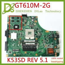KEFU K53SD For Asus K53SD K53S K53E K53SE motherboard  REV 5.1 laptop motherboard with Graphics card GT610M 2GB Test original for asus n56vz laptop motherboard gt650 2gb n56vm rev 2 3 60 n9jmb1100 100