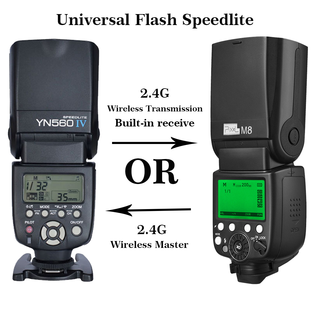 Pixel M8 Or YN560IV YN 560IV YN-560IV Wireless 2.4G Universal Flash Speedlite for Canon Nikon Sony Pentax Olympus DSLR Cameras yongnuo yn 560iv flash speedlite camera wireless flash light for nikon canon pentax olympus rf602
