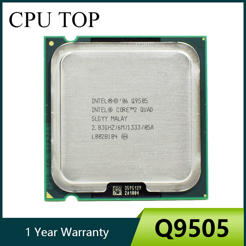 QTY 1x INTEL Quad Cores Q9505 CPU 2.83GHz//6MB//1333Mhz LGA775 SLGYY
