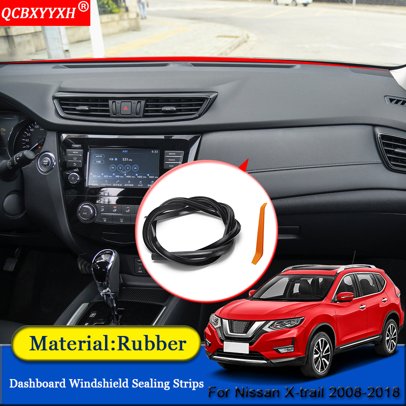 QCBXYYXH Car-styling Anti-Noise Soundproof Dustproof Car Dashboard Windshield Sealing Strips For Nissan X-Trail Rogue 2008-2018