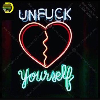 ניאון סימן עבור Unfuck עצמך לב שבור זכוכית צינור בעבודת יד אור ניאון סימן לקשט בית אייקוני ניאון אור מנורת לפרסם