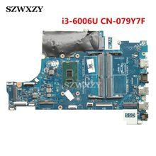 Para DELL Inspiron 15 5570 Laptop Motherboard CAL60 LA-F114P DDR4 CN-079Y7F 079Y7F 79Y7F SR2UW i3-6006U Completo Testado