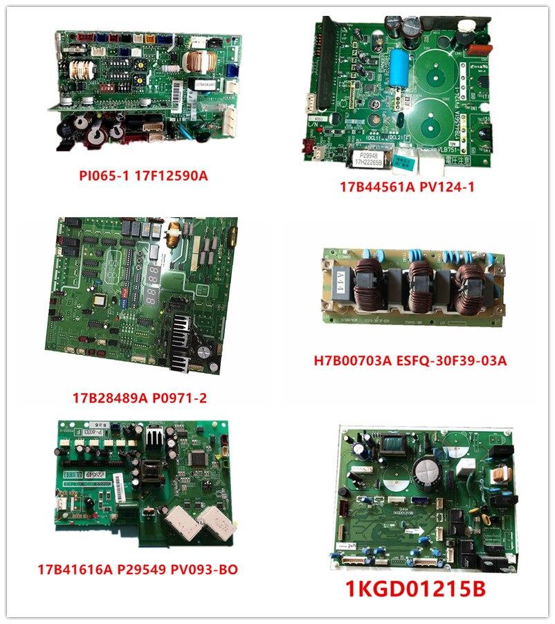 PI065-1 17F12590A| 17B44561A PV124-1| 17B28489A P0971-2| H7B00703A ESFQ-30F39-03A| 17B41616A P29549 PV093-BO| 1KGD01215B Used