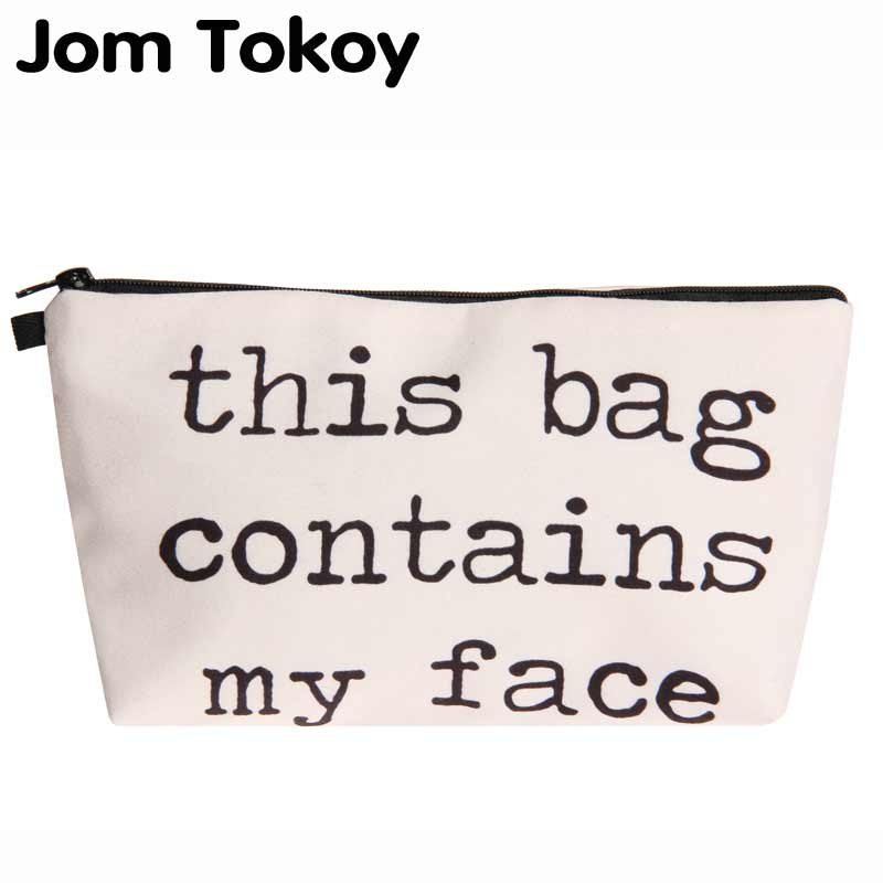 Jom Tokoy 2018 3D Printing Cosmetic Bag Fashion Women Brand makeup bag This Bag Contains My Face