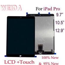 ЖК-дисплей WEIDA 9,7 «для iPad Pro 9,7 Pro 10,5 Pro 12,9 Замена сенсорного экрана A1673 A1674/A1701 A1709/A1652 A158