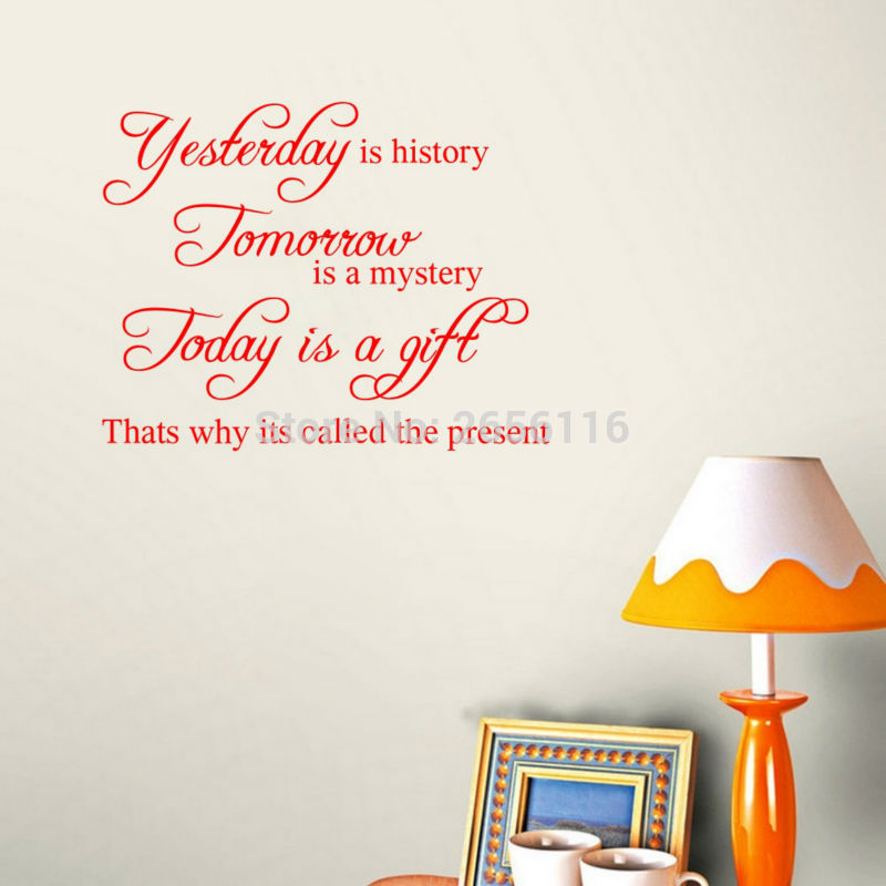 Inspirational Quotes Yesterday Is History Wall Decals