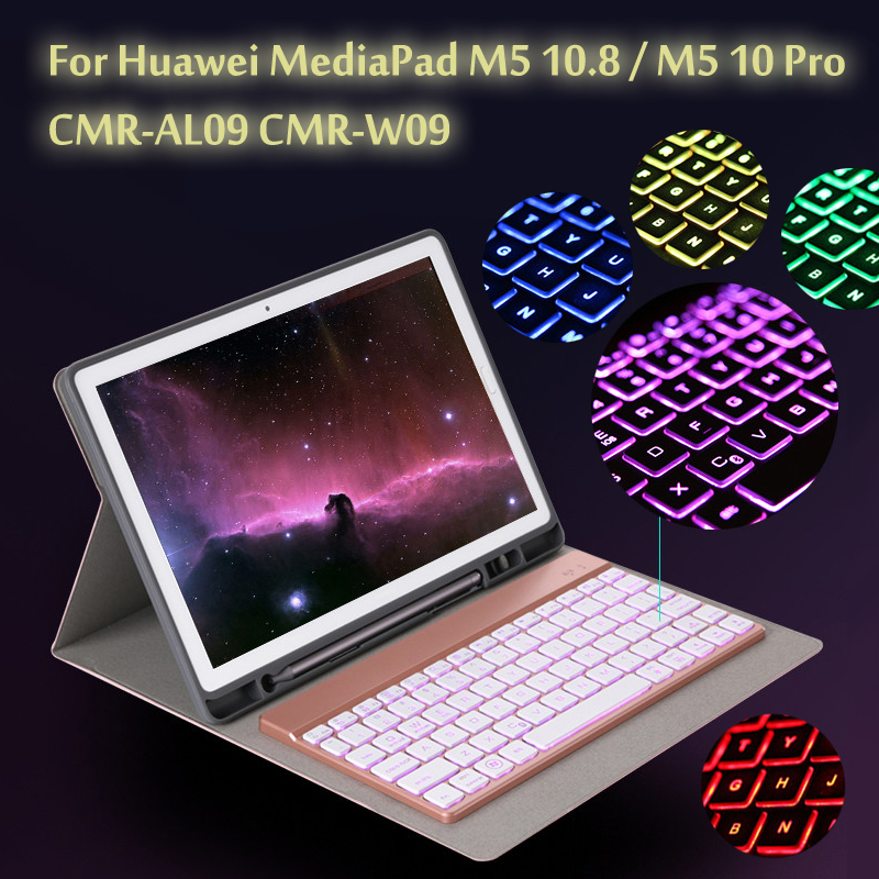 7 Colors Backlit Light Wireless Bluetooth Keyboard Case Cover For Huawei MediaPad M5 10.8 / M5 10 Pro CMR-AL09/W09/W19 + Gift silicone with bracket flat case for huawei mediapad m5 8 4 inch