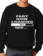 Fart Now Loading Funny Sweatshirt/Jumper Unisex Birthday Gift More Size and Color-E211
