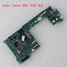 Pièces de réparation de circuit imprimé principal/carte mère pour Canon EOS 750D, Kiss X8i, Rebel T6i DS126571 SLR