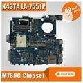 K43TA материнская плата LA-7551P для For Asus K43T K43TA K43TK X43T материнская плата для ноутбука K43TA материнская плата K43TA тест на материнскую плату 100% ОК