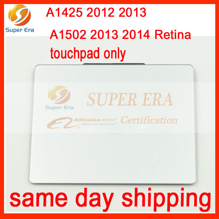 A1425 A1502 touchpad only trackpad for macbook pro 13'' retina A1425 A1502 touch pad only 2012 2013 2014 year new silver for macbook pro retina 15 4 a1707 force touch pad touchpad trackpad
