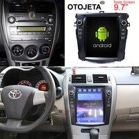 Otojeta вертикальный экран tesla head units четырехъядерный 32 Гб rom Android 7,1 Автомобильный мультимедийный gps радио плеер для Toyota Corolla 07 12