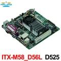 Precio barato incrustado MINI ITX placa base industrial ITX-M58_D56L apoyo D525 1.80 GHz CPU de doble núcleo con 8 * USB/6 * COM