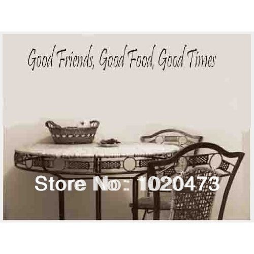 Wall Quote Good Friend Good Time Removable Wallpaper For Kitchen