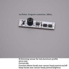 10pcs/lot IR hand Sensor dimmer for LED aluminum profile