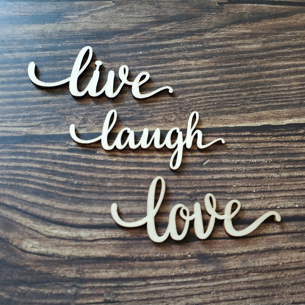 Us 5 69 Off 12pcs Wood Live Laugh Love Laser Cut Sign Home Room Wall Decor Quote Signs Wooden Anniversary Gift In Party Diy Decorations From