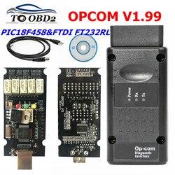 2019 OP-COM V1.99 dla opla dla S-AAB układ PIC18F458 i FTDI FT232RL układ HW OPCOM interfejs CAN-BUS OP COM Flash aktualizacja