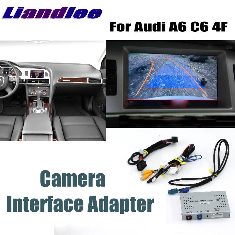 Liandlee Parking Camera Interface Reverse Back Up Camera Kits For Audi A6 C6 4F MMI Display Upgrade