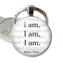I am i sylvia plat вдохновляющая цитата ювелирный брелок подвеска