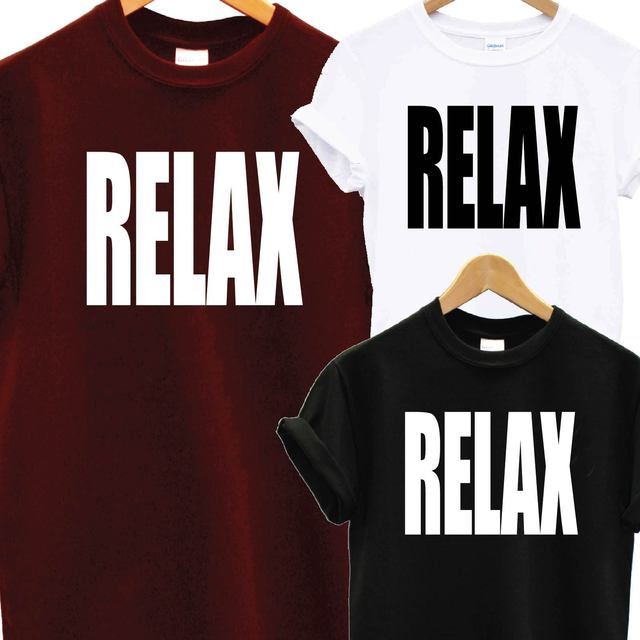 6630a888 RELAX T SHIRT HOLLYWOOD BAND 80s JUMPER TEE SWAG DOPE TUMBLR HIPSTER FANCY  DRESS2018 New Arrival Men'S Fashion