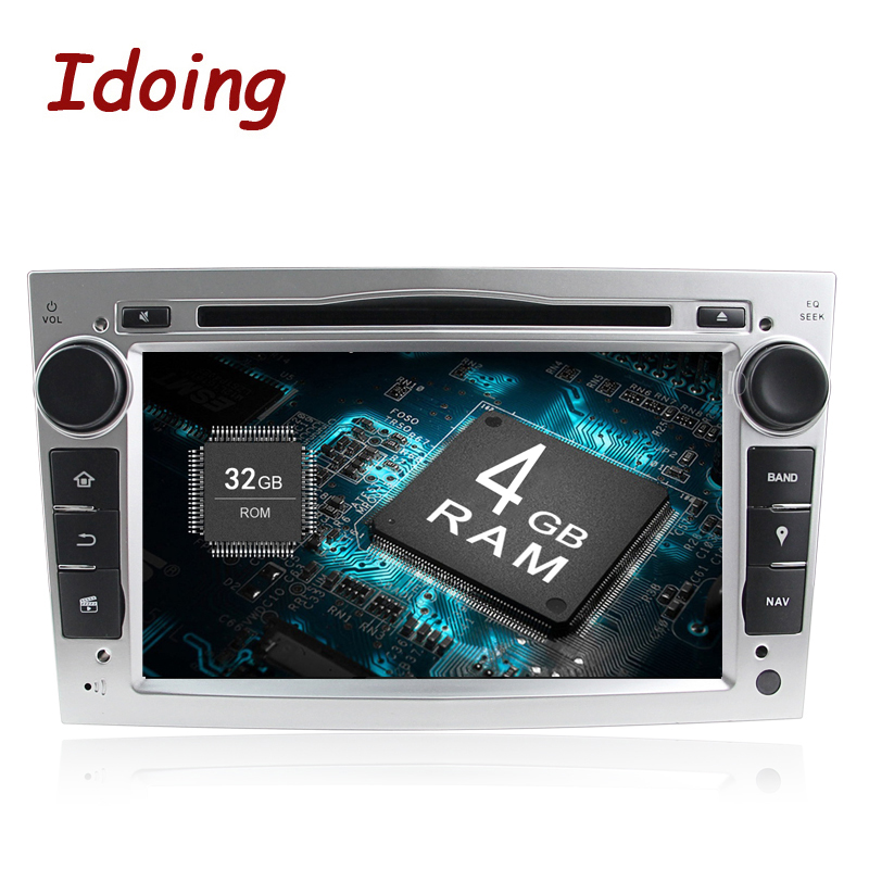Idoing Android8 0 4G 32G 8Core 2Din For Opel Vectra Corsa D Astra H Fast Boot