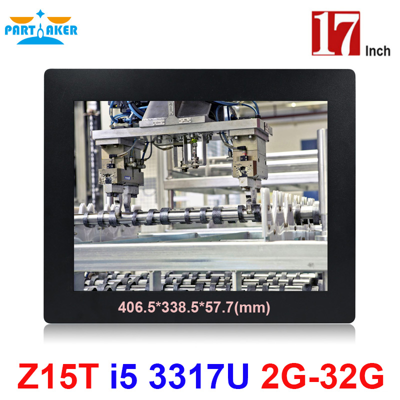 17 Inch All In One Panel PC Industrial With Made-In-China 5 Wire Resistive Touch Screen Core I5 3317u Partaker Elite Z15