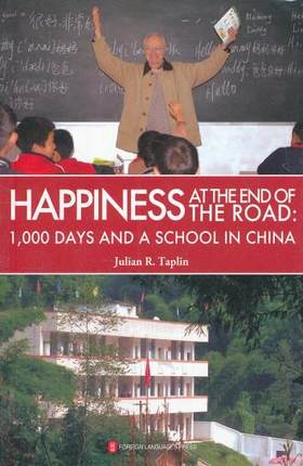 Happiness At The End Of The Road:1000 Days And A School In China Language English Keep On Lifelong Learn As Long As You Live-482