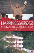 Happiness At the end of Road:1000 Days And A School in China Language English Keep on Lifelong learn as long you live-482