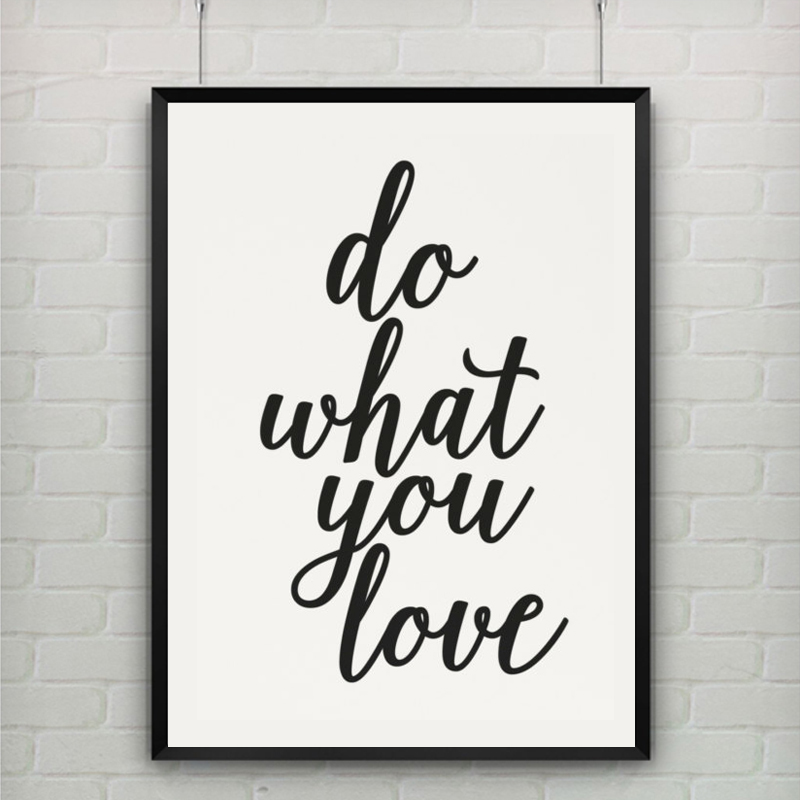 printable art canvas art print poster do what you love print motivational quote office home. Black Bedroom Furniture Sets. Home Design Ideas
