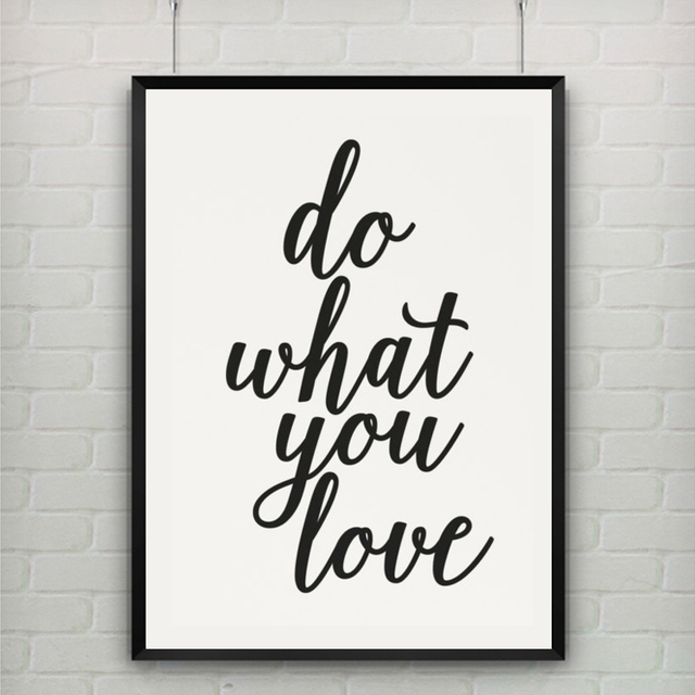 Doing What You Love Quotes: Aliexpress.com : Buy Printable Art Canvas Art Print Poster