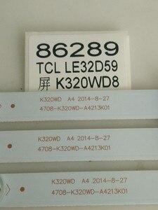 Image 1 - 3 adet/grup TCL LE32D59 TV Işık Çubuğu 4708 K320WD A4213K01 8 Işık Boncuk