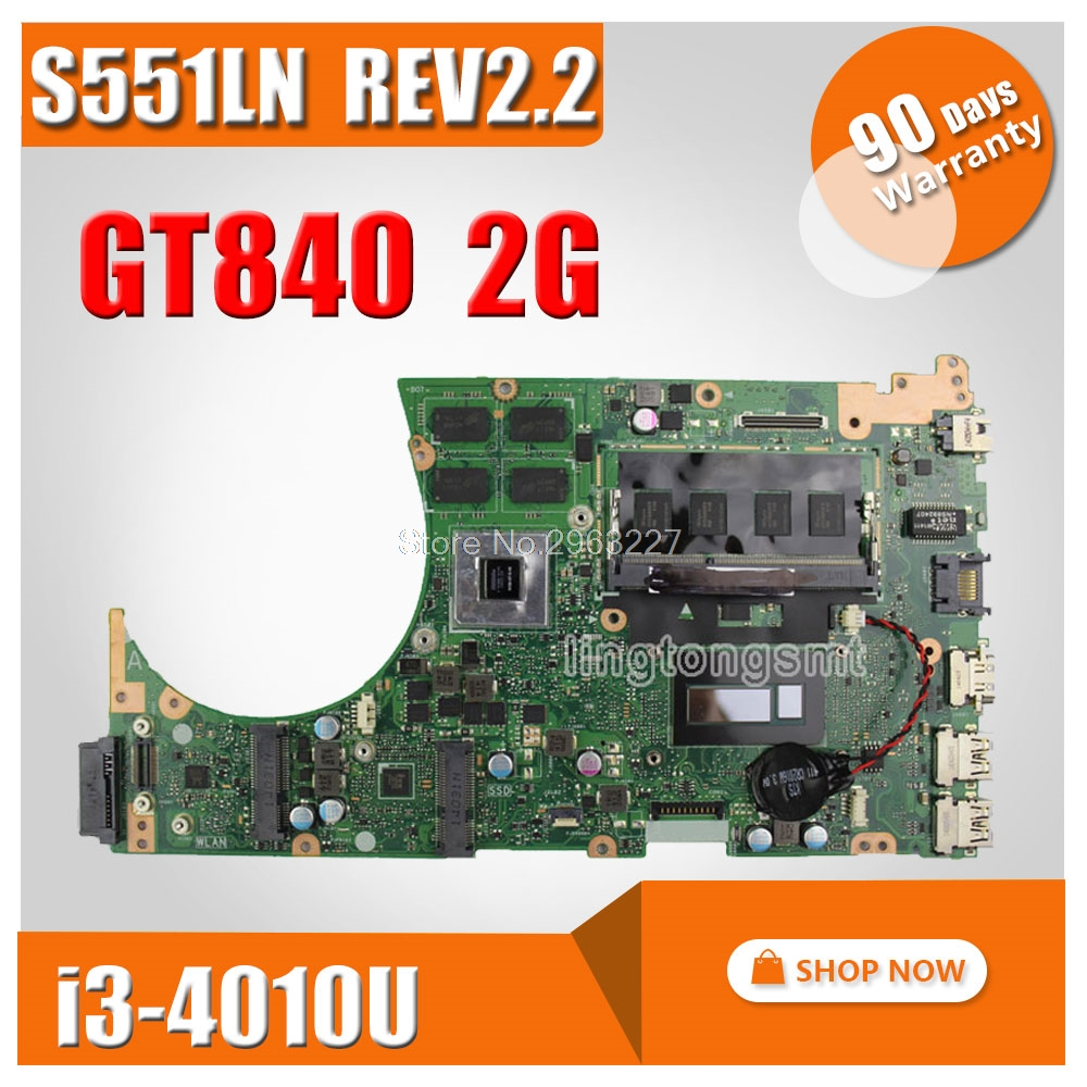 For ASUS K551L K551LB K551LD K551LN S551L S551LB S551LD S551LN Motherboard i3CPU REV2.2 Mainboard GT840 2G RAM 100% Tested for asus s551lb s551ln s551la r553l mainboard motherboard non integrated gt840m 2gb n15s gt s a2 with i7 4500 cpu sr16z tested