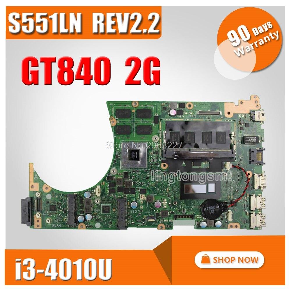 S551LN Carte Mère i3CPU REV2.2 GT840 2g RAM Pour ASUS K551L K551LB S551L mère D'ordinateur Portable S551LN carte mère S551LN carte mère