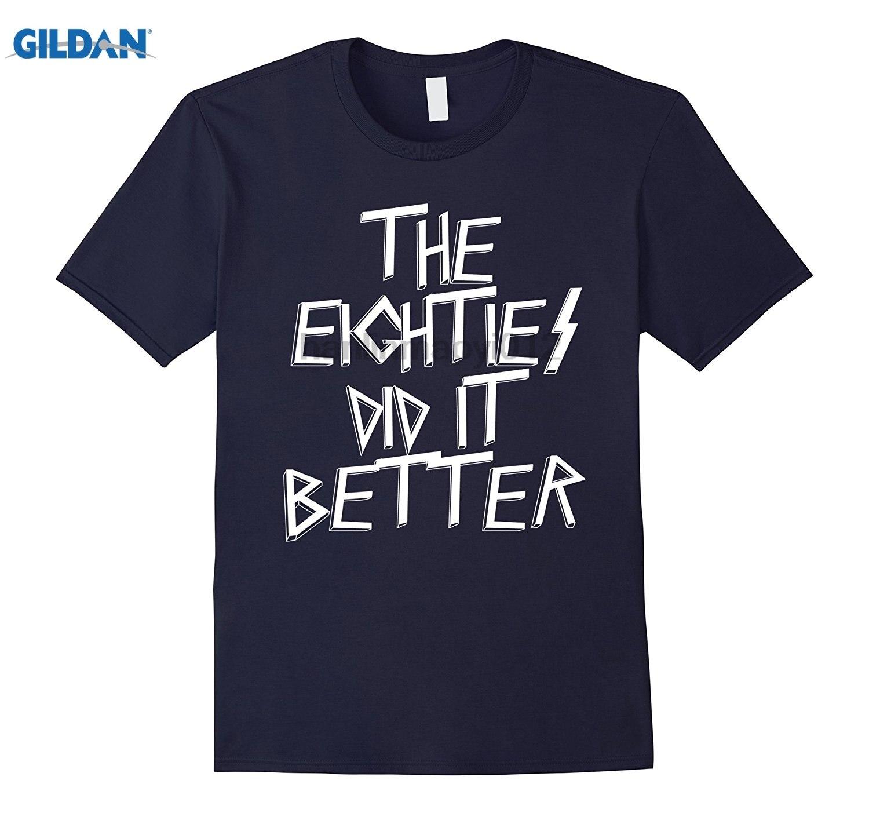 GILDAN The Eighties Did it Better, Music Era T shirt for Men Women Womens T-shirt