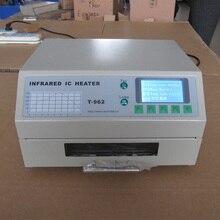 В наличии PUHUI T-962 инфракрасный обогреватель T962 Desktop оплавления паяльной печи BGA SMD SMT паяльная станция печь оплавления