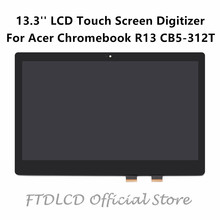 "FTDLCD 13.3"" FHD LCD Touch Screen Digitizer Assembly NV133FHM-N42 LP133WF2-SPL7 For Acer Chromebook R13 CB5-312T CB5-312T-K8Z9"