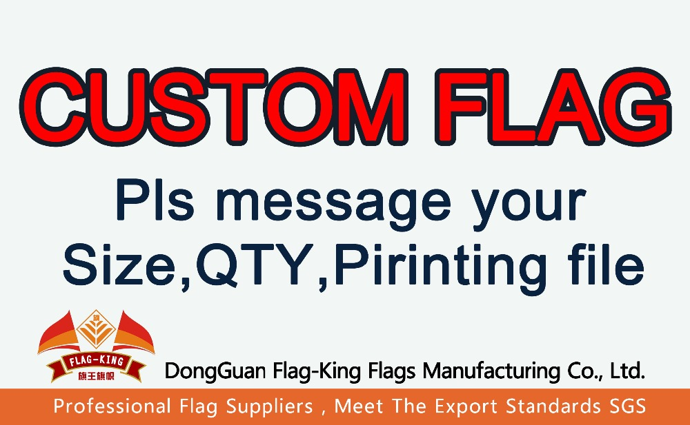 CUSTOM FLAG,Can help Design, if you order custom flag,pls message your QTY,SIZE,material,and printing file