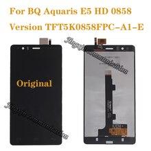 100% 브랜드의 새로운 원본 bq aquaris e5 0858 lcd 디스플레이 + 터치 스크린 디지털 컨버터 교체 e5 hd 수리 부품