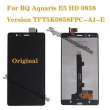 100% marca nueva original para BQ Aquaris E5 0858 pantalla LCD + pantalla táctil digital de E5 HD piezas de reparación
