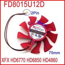 FD8015U12D DC BRUSHLESS FAN 12V 0.5A 75mm 39x39x39mm For XFX HD6850 HD4860 HD6770 Graphics/Video Card Fan 2Pin
